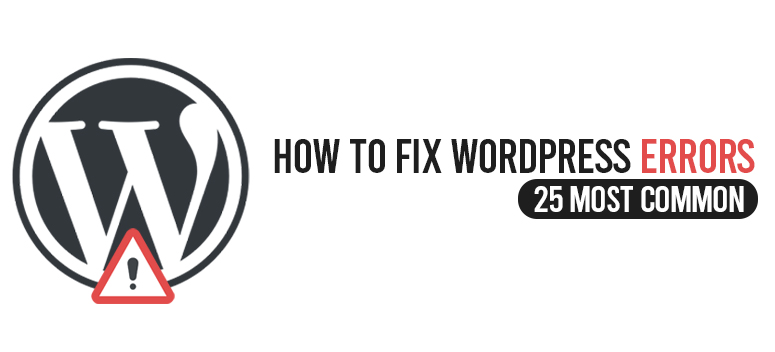 How To Fix WordPress Errors
