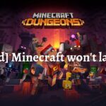 [Fixed] Minecraft won't Launch   9 Effective Ways to Solve